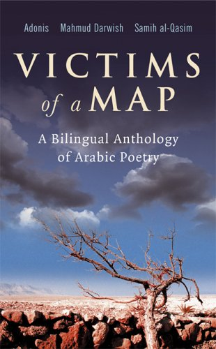 Victims of a Map A Bilingual Anthology of Arabic Poetry  2005 edition cover