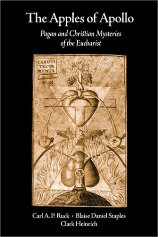 Apples of Apollo Pagan and Christian Mysteries of the Eucharist  2001 edition cover