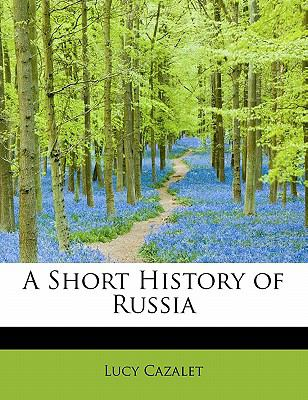 Short History of Russi N/A 9781113894243 Front Cover