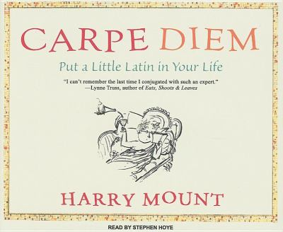Carpe Diem: How to Become a Latin Lover  2007 9781400105243 Front Cover