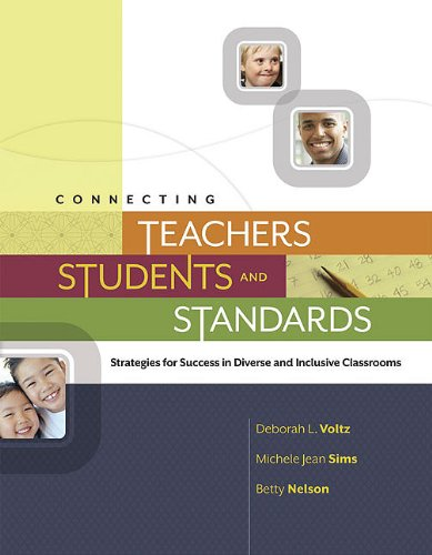 Connecting Teachers, Students, and Standards Strategies for Success in Diverse and Inclusive Classrooms  2010 edition cover