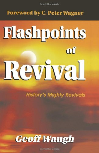 Flashpoints of Revival History's Mighty Revivals N/A edition cover