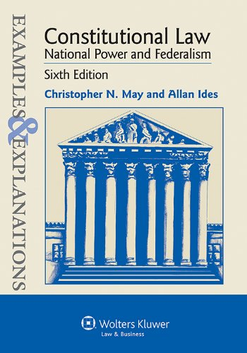 Constitutional Law: National Power and Federalism  2012 9781454805243 Front Cover
