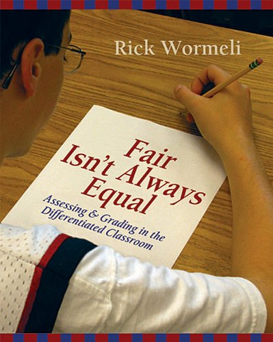 Fair Isn't Always Equal Assessing and Grading in the Differentiated Classroom  2006 9781571104243 Front Cover