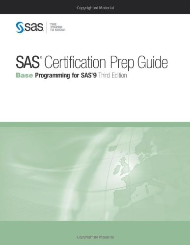 SAS Certification Prep Guide Base Programming for SAS 9, Third Edition 3rd 2011 edition cover