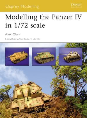 Modelling the Panzer IV in 1/72 Scale   2005 9781841768243 Front Cover
