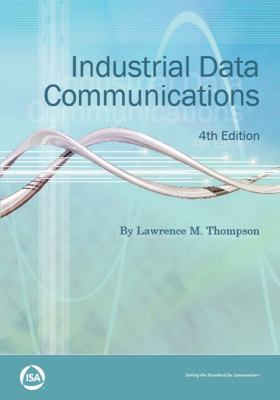 Industrial Data Communications  4th 2007 (Revised) edition cover