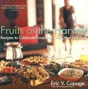 Fruits of the Harvest Recipes to Celebrate Kwanzaa and Other Holidays  2005 9780060833244 Front Cover