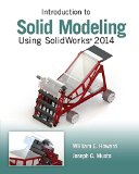 Introduction to Solid Modeling Using SolidWorks 2014  10th 2015 edition cover