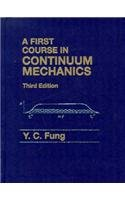 First Course in Continuum Mechanics  3rd 1994 9780130615244 Front Cover
