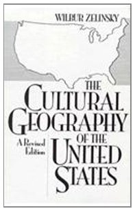 Cultural Geography of the United States   1992 (Revised) 9780131944244 Front Cover