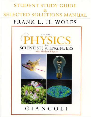 Physics for Scientists and Engineers with Modern Physics  4th 2008 (Student Manual, Study Guide, etc.) edition cover
