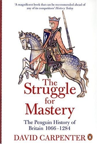Struggle for Mastery The Penguin History of Britain, 1066-1284  2004 edition cover