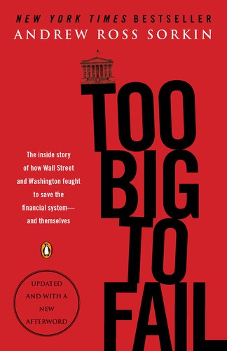 Too Big to Fail The Inside Story of How Wall Street and Washington Fought to Save the Financial System - And Themselves N/A edition cover