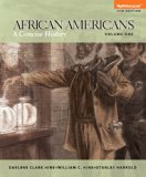 African-Americans Concise History, Volume 1 Plus MyHistoryLab with EText -- Access Card Package 5th 2014 9780205971244 Front Cover