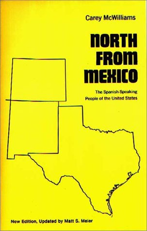 North from Mexico The Spanish-Speaking People of the United States  1990 (Revised) edition cover