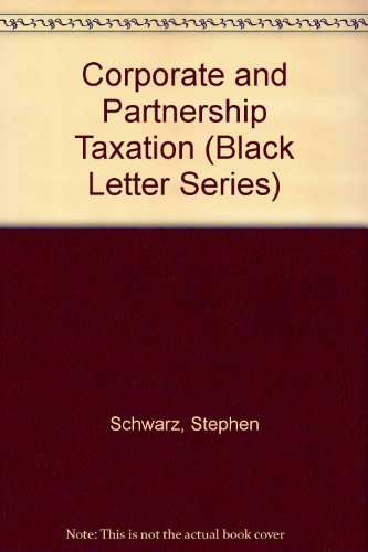 Black Letter on Corporate and Partnership Taxation 2nd 1994 9780314040244 Front Cover