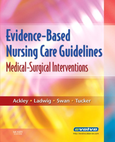 Evidence-Based Nursing Care Guidelines Medical-Surgical Interventions N/A edition cover