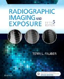 Radiographic Imaging and Exposure  5th 2017 9780323356244 Front Cover