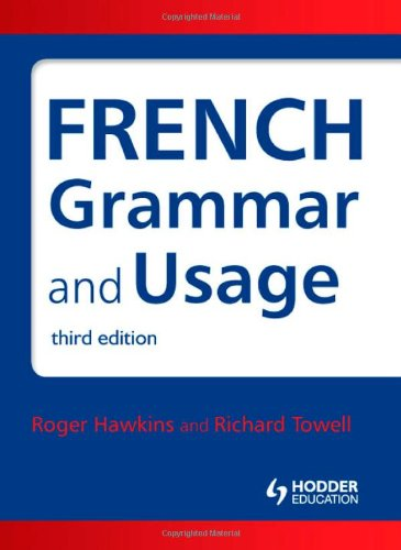 French Grammar and Usage  3rd 2010 (Revised) edition cover