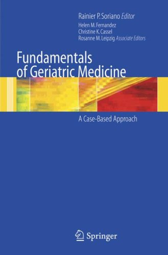 Fundamentals of Geriatric Medicine A Case-Based Approach  2007 9780387323244 Front Cover