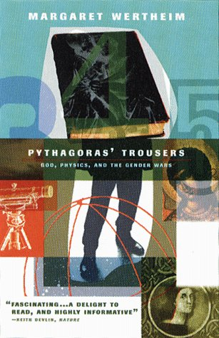 Pythagoras Trousers God, Physics, and the Gender War  1997 edition cover
