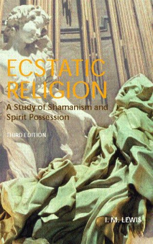 Ecstatic Religion A Study of Shamanism and Spirit Possession 3rd 2004 (Revised) edition cover