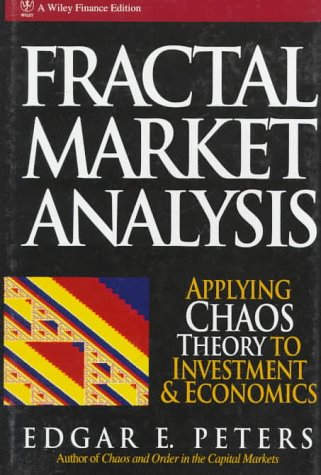 Fractal Market Analysis Applying Chaos Theory to Investment and Economics 1st 1993 9780471585244 Front Cover