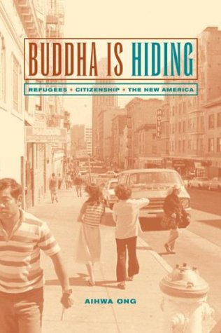 Buddha Is Hiding Refugees, Citizenship, the New America  2003 edition cover