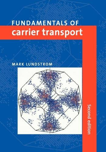 Fundamentals of Carrier Transport  2nd 2009 (Revised) 9780521637244 Front Cover