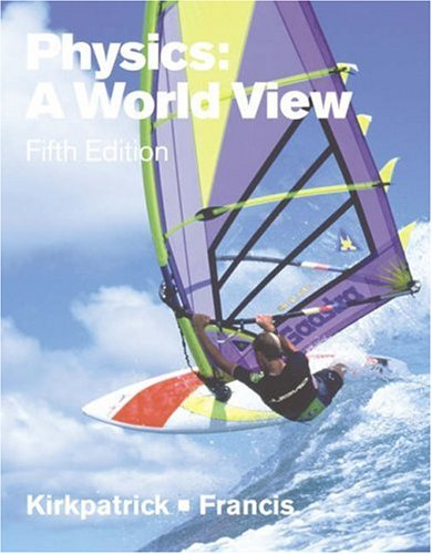 Physics A World View 5th 2004 edition cover