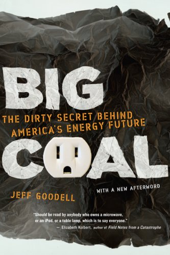 Big Coal The Dirty Secret Behind America's Energy Future  2006 edition cover