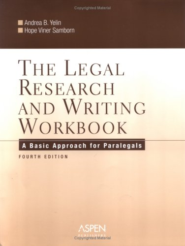 Legal Research and Writing A Basic Approach for Paralegals 4th 2006 (Revised) edition cover