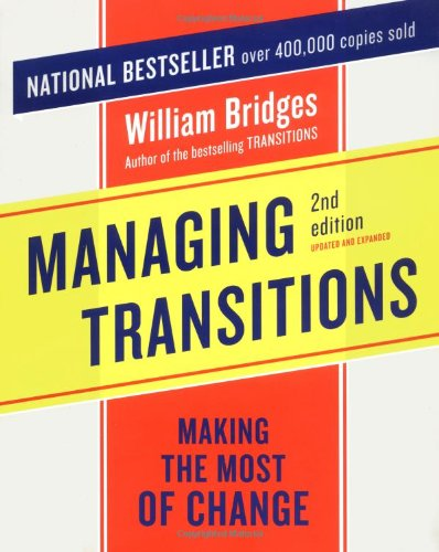 Managing Transitions Making the Most of Change 2nd 2003 (Revised) edition cover