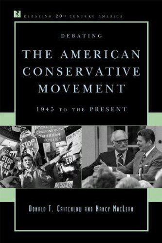 Debating the American Conservative Movement 1945 to the Present  2009 edition cover