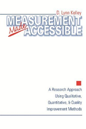 Measurement Made Accessible A Research Approach Using Qualitative, Quantitative and Quality Improvement Methods  1999 edition cover