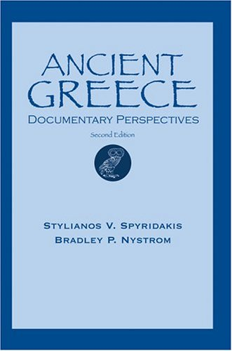 Ancient Greece Documentary Perspectives 2nd 1997 (Revised) edition cover