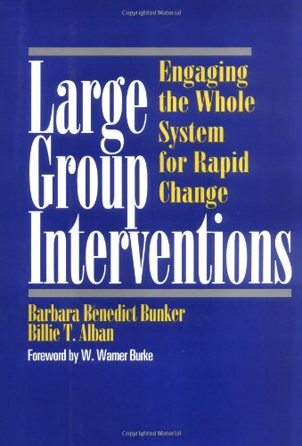 Large Group Interventions Engaging the Whole System for Rapid Change  1997 edition cover