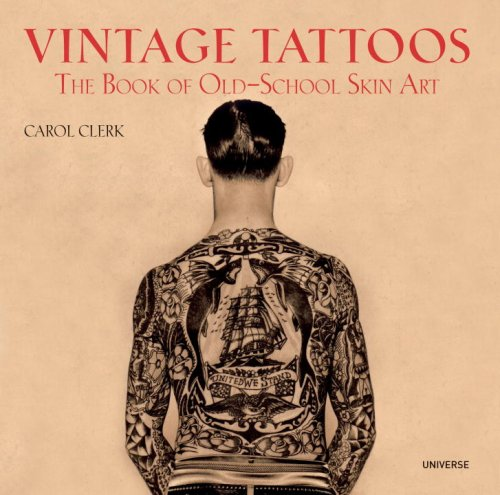 Vintage Tattoos The Book of Old-School Skin Art  2009 edition cover