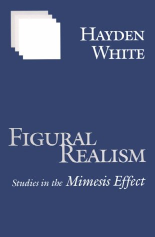 Figural Realism Studies in the Mimesis Effect  2000 edition cover