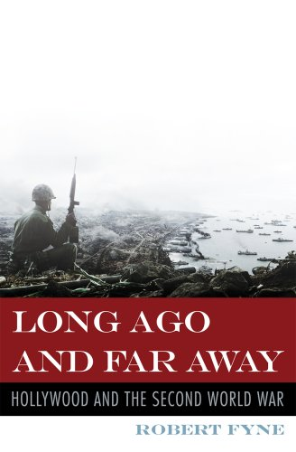 Long Ago and Far Away Hollywood and the Second World War  2008 9780810861244 Front Cover
