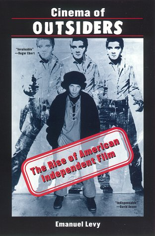 Cinema of Outsiders The Rise of American Independent Film  1999 edition cover
