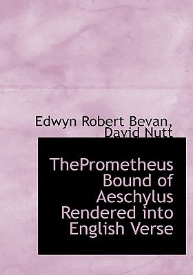 Theprometheus Bound of Aeschylus Rendered into English Verse  N/A edition cover