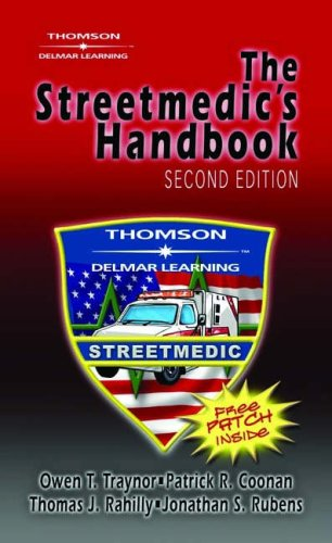 Streetmedic's Handbook  2nd 2005 (Revised) 9781401859244 Front Cover