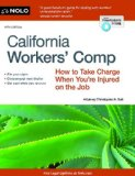 California Workers' Comp How to Take Charge When You're Injured on the Job 10th edition cover