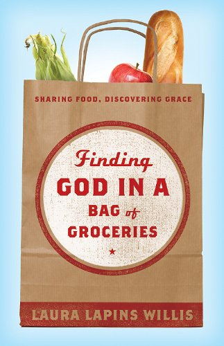 Finding God in a Bag of Groceries  N/A 9781426753244 Front Cover