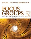 Focus Groups A Practical Guide for Applied Research 5th 2015 edition cover