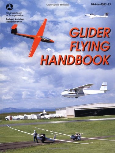 Glider Flying Handbook FAA-H-8083-13 N/A 9781560275244 Front Cover