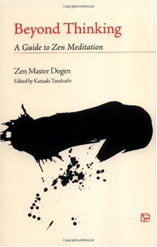 Beyond Thinking A Guide to Zen Meditation  2004 edition cover