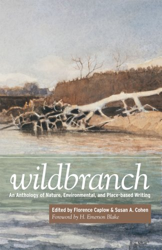 Wildbranch An Anthology of Nature, Environmental, and Place-Based Writing  2010 edition cover